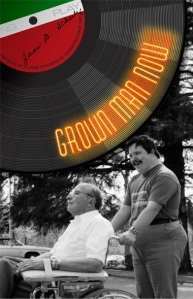 Grown Man Now, A memoir by Jane B. Schulz